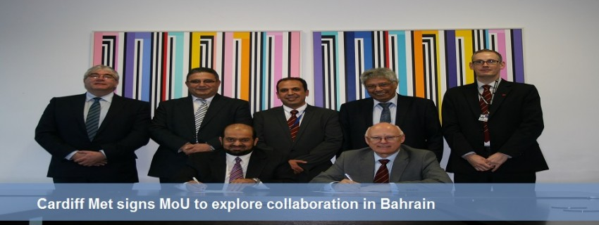 Cardiff Met signs MoU to explore collaboration in Bahrain.
